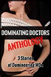 img - for Dominating Doctors Anthology (Medical Submission Erotica) book / textbook / text book