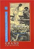 Notre dame de paris, tome 1 (livre en gros caract�res)