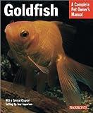 Goldfish (Barron's Complete Pet Owner's Manuals)