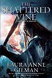 The Shattered Vine (The Vineart War)