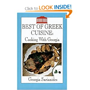 Best of Greek Cuisine: Cooking With Georgia Georgia Sarianides