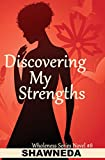 Discovering My Strengths (Wholeness Series Book 8)
