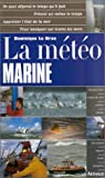 echange, troc Dominique Le Brun - La Météo marine