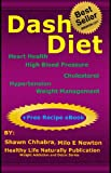 Dash Diet: Heart Health, High Blood Pressure, Cholesterol, Hypertension, Wt.Mgt.Learn How to Lose Weight Fast with Dash Diet Detox, Cleansing Diet, Low ... Lose Wt (Weight Loss, Addiction and Detox)