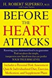 img - for Before the Heart Attacks book / textbook / text book