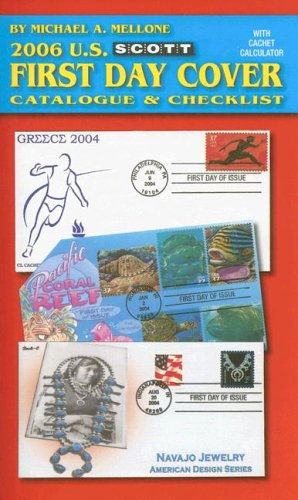 Scott 2006 US First Day Cover Catalogue & Checklist (Scott Us First Day Cover Catalogue & Checklist)