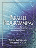 Parallel programming:techniques and applications using networked workstations and parallel computers