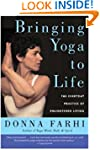 Bringing Yoga to Life: The Everyday P...
