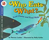 Who Eats What? Food Chains and Food Webs (Let