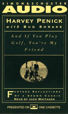And If You Play Golf You'RE My Friend
