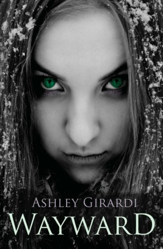 Wayward by Ashley Girardi