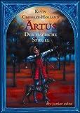 Artus Der magische Spiegel: Roman