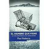 EL HAMBRE QUE VIENE: LA CRISIS ALIMENTARIA Y SUS CONSECUENCIAS (NoFicción/Crónica)