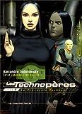echange, troc Alexandro Jodorowsky - Technoperes, Les: Tome 1 (La Pre-Ecole Techno)