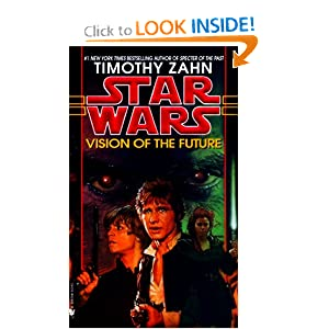 Vision of the Future (Star Wars: The Hand of Thrawn, Book 2) by