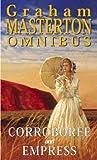 Graham Masterton Corroboree AND Empress (Graham Masterton Omnibus)
