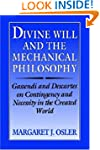 Divine Will and the Mechanical Philos...