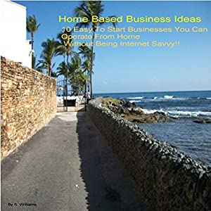Home-Based Business Ideas Audiobook
