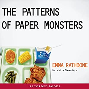 The Patterns of Paper Monsters | [Emma Rathbone]