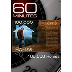 60 Minutes-100,000 Homes