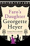 Georgette Heyer Faro's Daughter