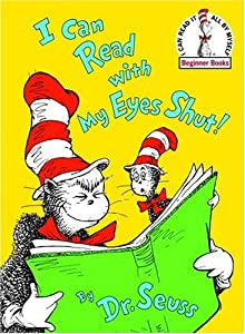 "Cover of ""I Can Read With My Eyes Shut! (..."