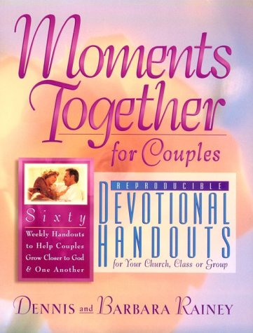 Moments Together for Couples: Devotional Handouts