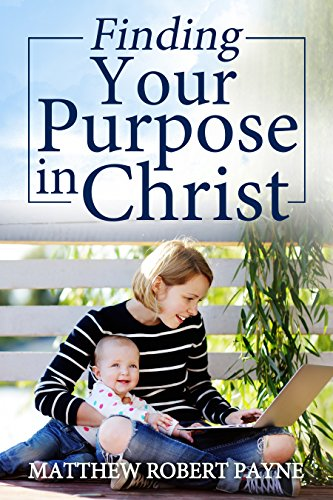 finding-your-purpose-in-christ-english-edition