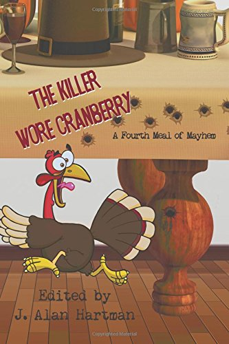 The Killer Wore Cranberry: A Fourth Meal of Mayhem PDF