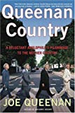 Queenan Country: A Reluctant Anglophile's Pilgrimage to the Mother Country (031242521X) by Queenan, Joe
