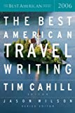 img - for The Best American Travel Writing 2006 (The Best American Series) book / textbook / text book