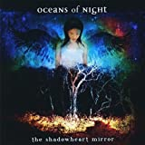 The Shadowheart Mirror by Oceans of Night (2009-07-09)