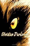Obsidian Darkness  Amazon.Com Rank: N/A  Click here to learn more or buy it now!