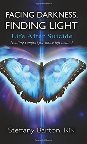 Facing Darkness, Finding Light: Life After Suicide