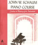 John W. Schaum Piano Course: A, The Red Book