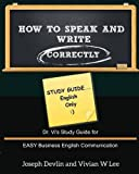 img - for How to Speak and Write Correctly: Study Guide (English Only) book / textbook / text book