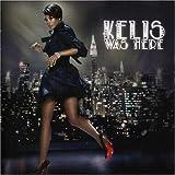 echange, troc Kelis - Kelis Was Here