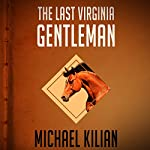 Last Virginia Gentleman | Michael Kilian