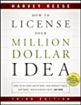 How to License Your Million Dollar Id...