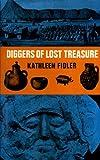 Diggers of lost treasure