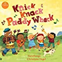 Knick Knack Paddy Whack Audiobook by  SteveSongs