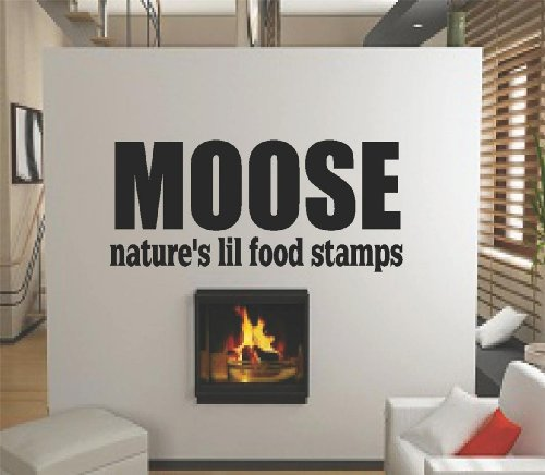 Moose Natures Lil Food Stamps Art Quote Lettering In Heavy Print Picture Art Home Decor - Peel & Stick Sticker - Vinyl Wall Decal - Discounted Sale Price Size : 20 Inches X 40 Inches - 22 Colors Available front-459325