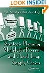 Strategic Planning Models for Reverse...