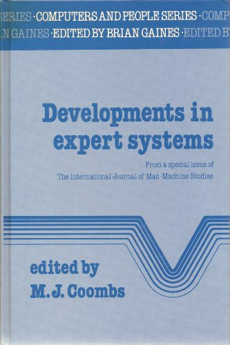 Developments in Expert Systems: From a Special Issue of the International Journal of Man-Machine Studies