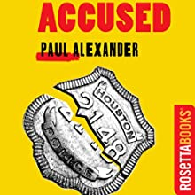 Accused (       UNABRIDGED) by Paul Alexander Narrated by Paul Christy
