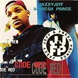 DJ Jazzy Jeff & Fresh Prince Code Red