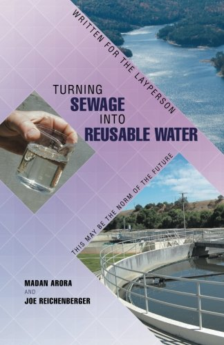 Turning Sewage into Reusable Water: Written for the Layperson