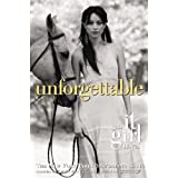 Unforgettable (It Girl Novel #4) ~ Cecily von Ziegesar