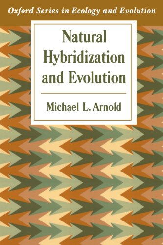 Natural Hybridization and Evolution (Oxford Series in Ecology and Evolution)