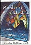 img - for Murder at St. Adelaides book / textbook / text book
